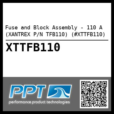 Fuse and Block Assembly - 110 A (XANTREX P/N TFB110) (#XTTFB110) - Click Here to See Product Details