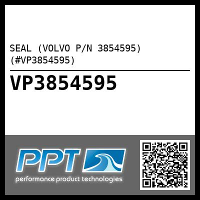 SEAL (VOLVO P/N 3854595) (#VP3854595) - Click Here to See Product Details