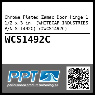 Chrome Plated Zamac Door Hinge 1 1/2 x 3 in. (WHITECAP INDUSTRIES P/N S-1492C) (#WCS1492C)