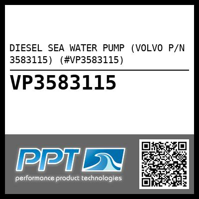 DIESEL SEA WATER PUMP (VOLVO P/N 3583115) (#VP3583115)