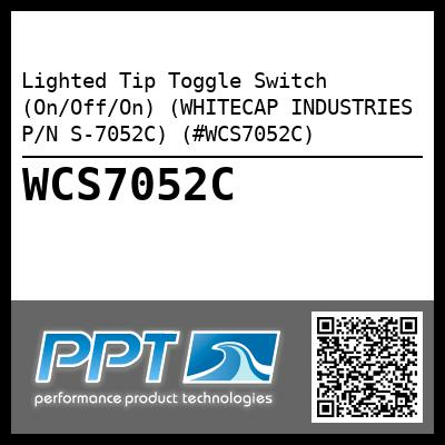 Lighted Tip Toggle Switch (On/Off/On) (WHITECAP INDUSTRIES P/N S-7052C) (#WCS7052C)