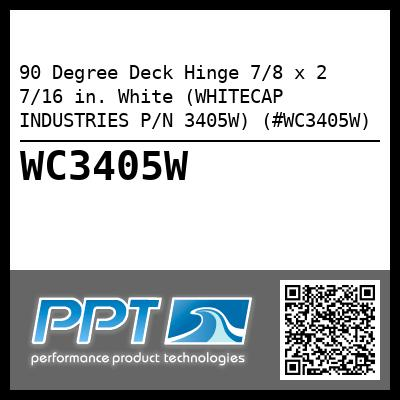 90 Degree Deck Hinge 7/8 x 2 7/16 in. White (WHITECAP INDUSTRIES P/N 3405W) (#WC3405W)