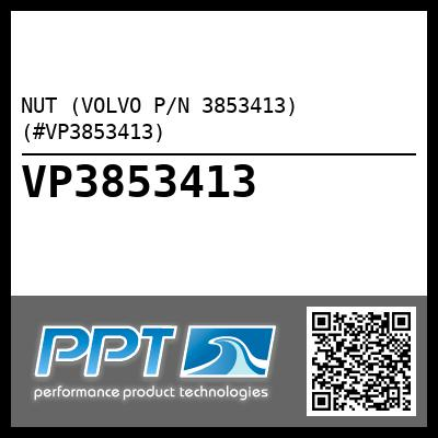 NUT (VOLVO P/N 3853413) (#VP3853413)