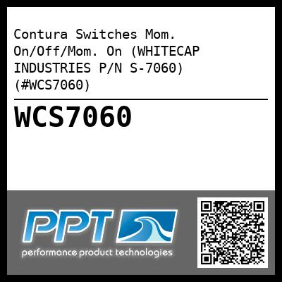 Contura Switches Mom. On/Off/Mom. On (WHITECAP INDUSTRIES P/N S-7060) (#WCS7060)