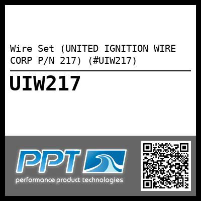 Wire Set (UNITED IGNITION WIRE CORP P/N 217) (#UIW217)