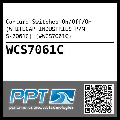 Contura Switches On/Off/On (WHITECAP INDUSTRIES P/N S-7061C) (#WCS7061C)