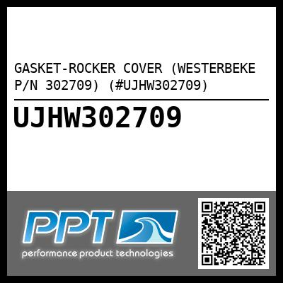 GASKET-ROCKER COVER (WESTERBEKE P/N 302709) (#UJHW302709) - Click Here to See Product Details