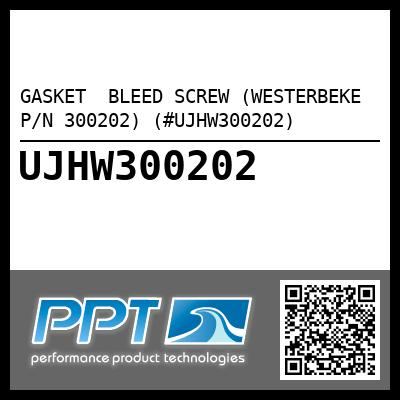GASKET  BLEED SCREW (WESTERBEKE P/N 300202) (#UJHW300202) - Click Here to See Product Details