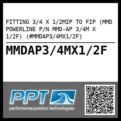 FITTING 3/4 X 1/2MIP TO FIP (MMD POWERLINE P/N MMD-AP 3/4M X 1/2F) (#MMDAP3/4MX1/2F) - Click Here to See Product Details