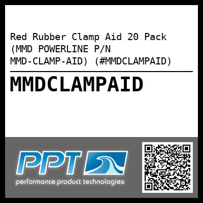 Red Rubber Clamp Aid 20 Pack (MMD POWERLINE P/N MMD-CLAMP-AID) (#MMDCLAMPAID) - Click Here to See Product Details