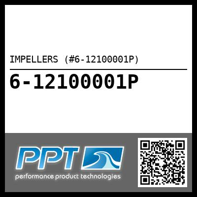 IMPELLERS (#6-12100001P) - Click Here to See Product Details