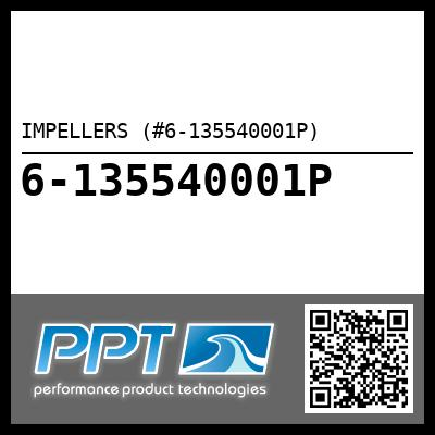 IMPELLERS (#6-135540001P) - Click Here to See Product Details