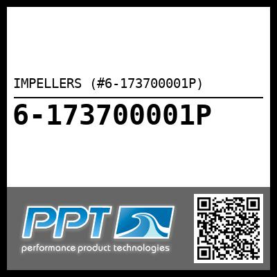 IMPELLERS (#6-173700001P) - Click Here to See Product Details