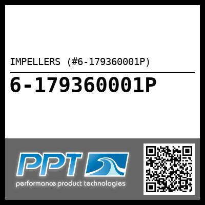 IMPELLERS (#6-179360001P) - Click Here to See Product Details