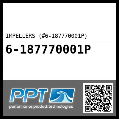 IMPELLERS (#6-187770001P) - Click Here to See Product Details
