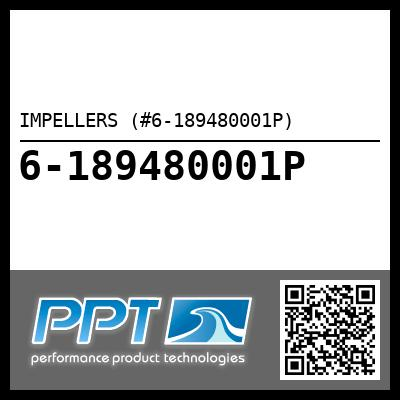 IMPELLERS (#6-189480001P) - Click Here to See Product Details