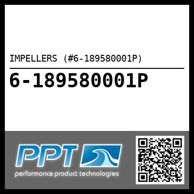 IMPELLERS (#6-189580001P) - Click Here to See Product Details