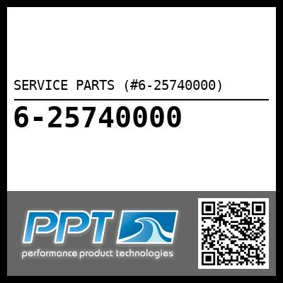 SERVICE PARTS (#6-25740000) - Click Here to See Product Details