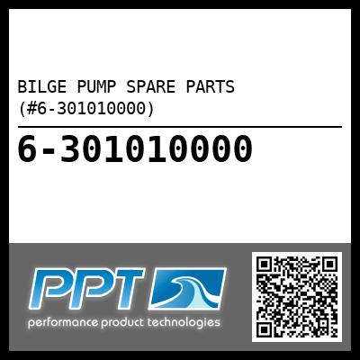 BILGE PUMP SPARE PARTS (#6-301010000) - Click Here to See Product Details