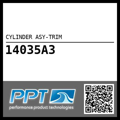 CYLINDER ASY-TRIM - Click Here to See Product Details