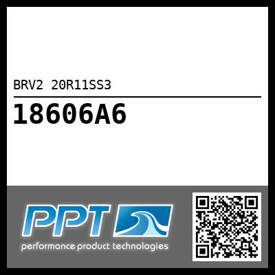 BRV2 20R11SS3 - Click Here to See Product Details