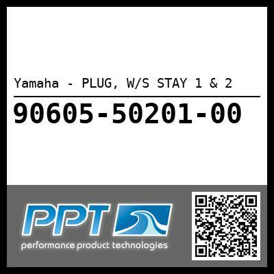 Yamaha - PLUG, W/S STAY 1 & 2