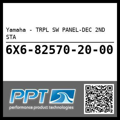 Yamaha - TRPL SW PANEL-DEC 2ND STA