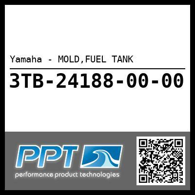 Yamaha - MOLD,FUEL TANK