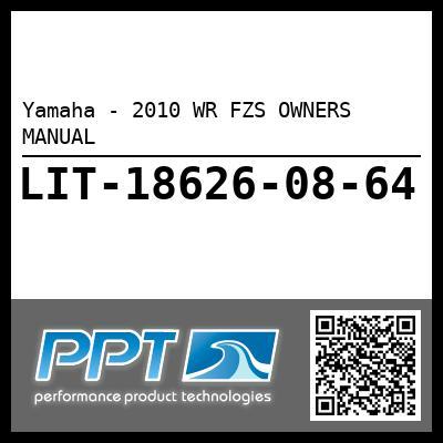 Yamaha - 2010 WR FZS OWNERS MANUAL