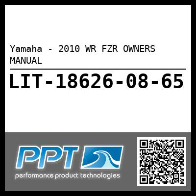 Yamaha - 2010 WR FZR OWNERS MANUAL