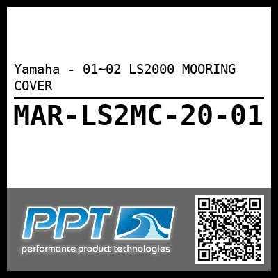 Yamaha - 01~02 LS2000 MOORING COVER