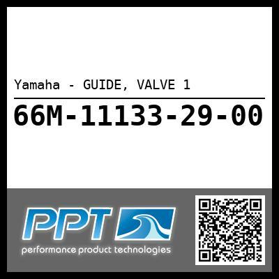 Yamaha - GUIDE, VALVE 1