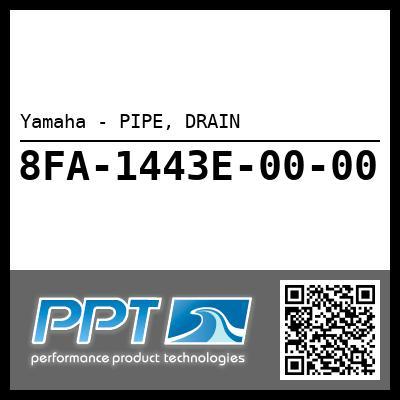 Yamaha - PIPE, DRAIN