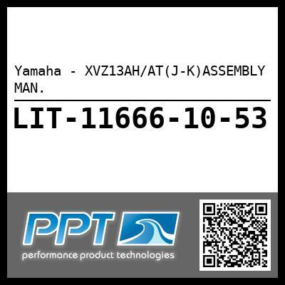 Yamaha - XVZ13AH/AT(J-K)ASSEMBLY MAN.