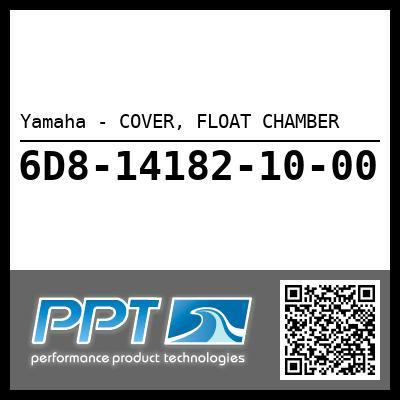 Yamaha - COVER, FLOAT CHAMBER