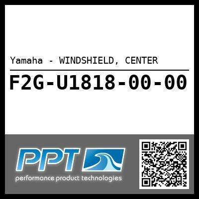 Yamaha - WINDSHIELD, CENTER