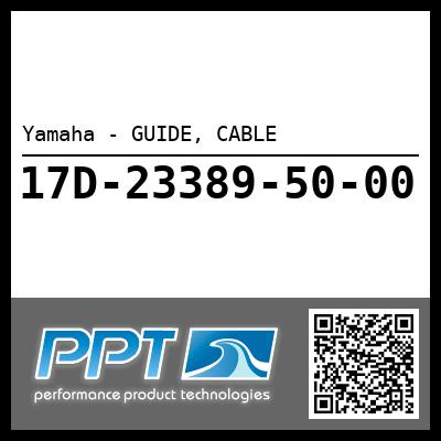 Yamaha - GUIDE, CABLE