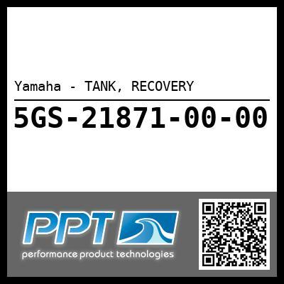 Yamaha - TANK, RECOVERY