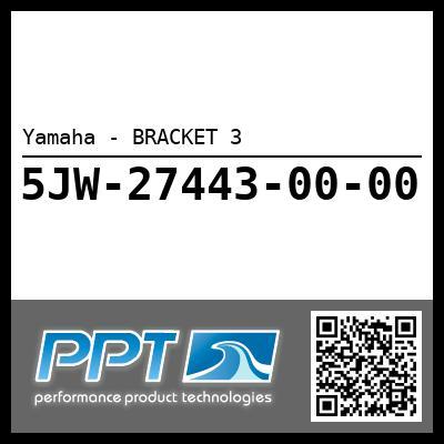 Yamaha - BRACKET 3