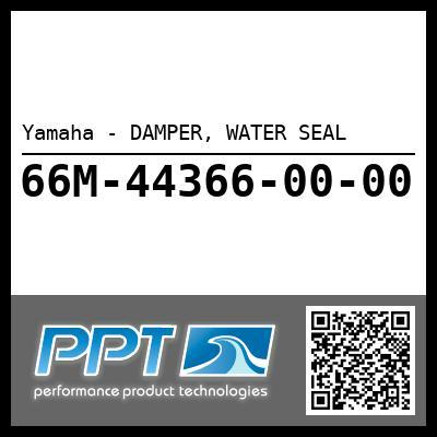 Yamaha - DAMPER, WATER SEAL