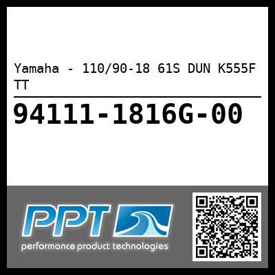 Yamaha - 110/90-18 61S DUN K555F TT