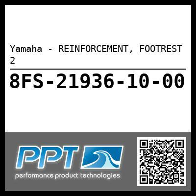 Yamaha - REINFORCEMENT, FOOTREST 2