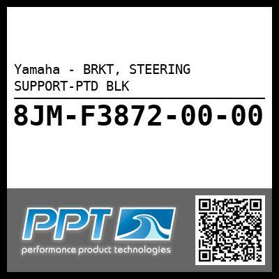 Yamaha - BRKT, STEERING SUPPORT-PTD BLK