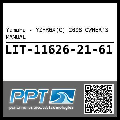 Yamaha - YZFR6X(C) 2008 OWNER'S MANUAL