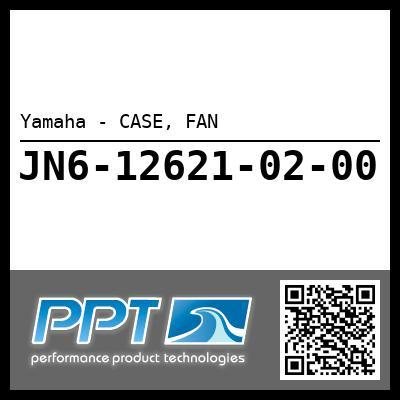 Yamaha - CASE, FAN