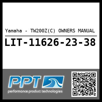 Yamaha - TW200Z(C) OWNERS MANUAL