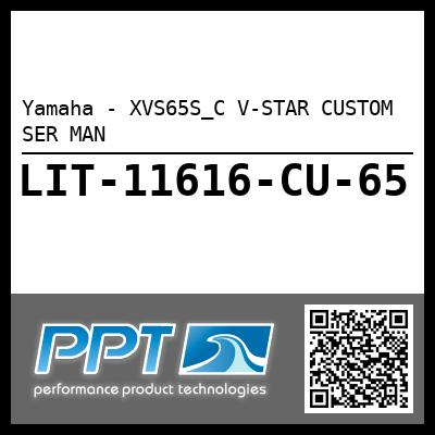 Yamaha - XVS65S_C V-STAR CUSTOM SER MAN
