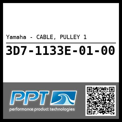 Yamaha - CABLE, PULLEY 1