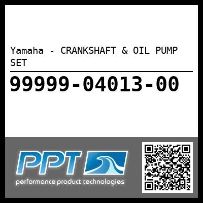 Yamaha - CRANKSHAFT & OIL PUMP SET