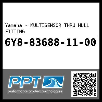 Yamaha - MULTISENSOR THRU HULL FITTING